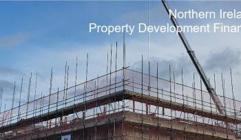 Northern Ireland Property Development Finance